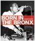 Born In The Bronx by Joe Conzo